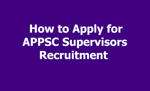 How to Apply for APPSC Supervisors