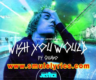 Wish You Would Lyrics