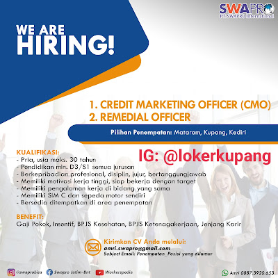 Lowongan Kerja Swapro Internasional Sebagai Credit Marketing Officer & Remedial Officer, lokerkupang