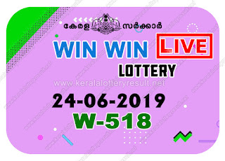 KeralaLotteryResult.net, kerala lottery kl result, yesterday lottery results, lotteries results, keralalotteries, kerala lottery, keralalotteryresult, kerala lottery result, kerala lottery result live, kerala lottery today, kerala lottery result today, kerala lottery results today, today kerala lottery result, Win Win lottery results, kerala lottery result today Win Win, Win Win lottery result, kerala lottery result Win Win today, kerala lottery Win Win today result, Win Win kerala lottery result, live Win Win lottery W-518, kerala lottery result 24.06.2019 Win Win W 518 24 June 2019 result, 24 06 2019, kerala lottery result 24-06-2019, Win Win lottery W 518 results 24-06-2019, 24/06/2019 kerala lottery today result Win Win, 24/6/2019 Win Win lottery W-518, Win Win 24.06.2019, 24.06.2019 lottery results, kerala lottery result June 24 2019, kerala lottery results 24th June 2019, 24.06.2019 week W-518 lottery result, 24.6.2019 Win Win W-518 Lottery Result, 24-06-2019 kerala lottery results, 24-06-2019 kerala state lottery result, 24-06-2019 W-518, Kerala Win Win Lottery Result 24/6/2019