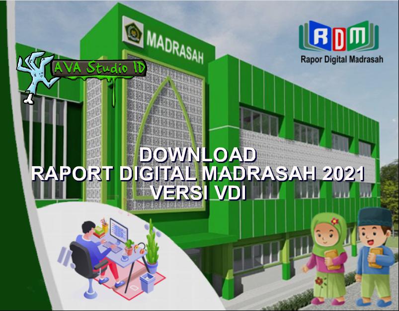 Rapor Digital Madrasah (RDM) Versi VDI Tahun 2021