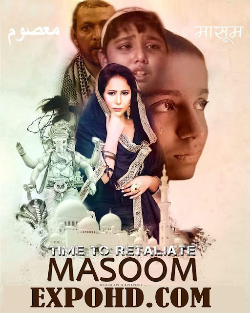 Time To Retaliate MASOOM 2019 IMDb 720p | 1080p | HDRip x265 | Download