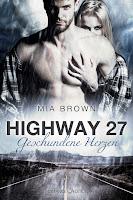 http://www.romance-edition.com/programm-2016/highway-27-geschundene-herzen-von-mia-brown/