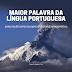 Qual a maior palavra da língua portuguesa?