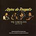 Anjos de Resgate - Mais que Amigos [Ao Vivo] (2004 - MP3)