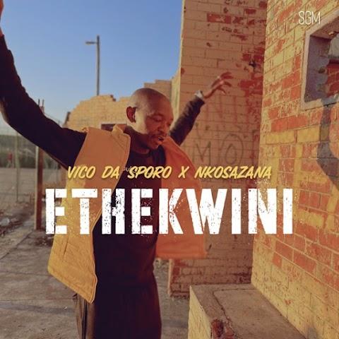 Vico Da Sporo – Ethekwini feat. Nkosazana