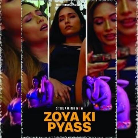 Zoya Ki Pyaas 📱Season:- 01 Short Film