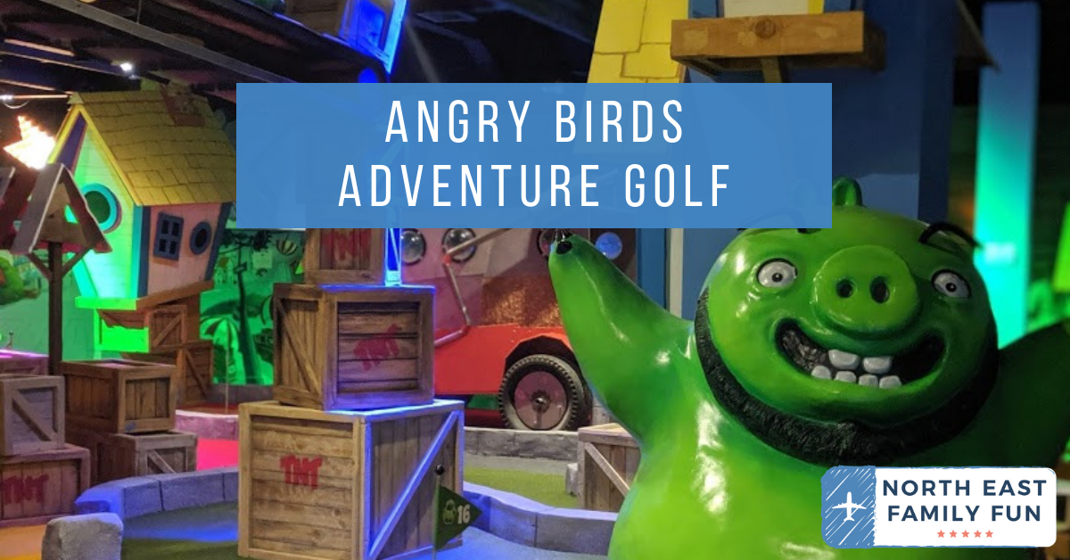 Angry Birds Adventure Golf Review at intu Metrocentre | Opening, Prices & Food