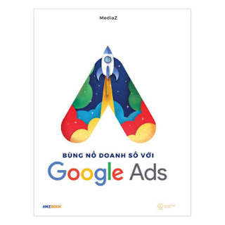 Bùng nổ doanh số với Google Ads ebook PDF EPUB AWZ3 PRC MOBI