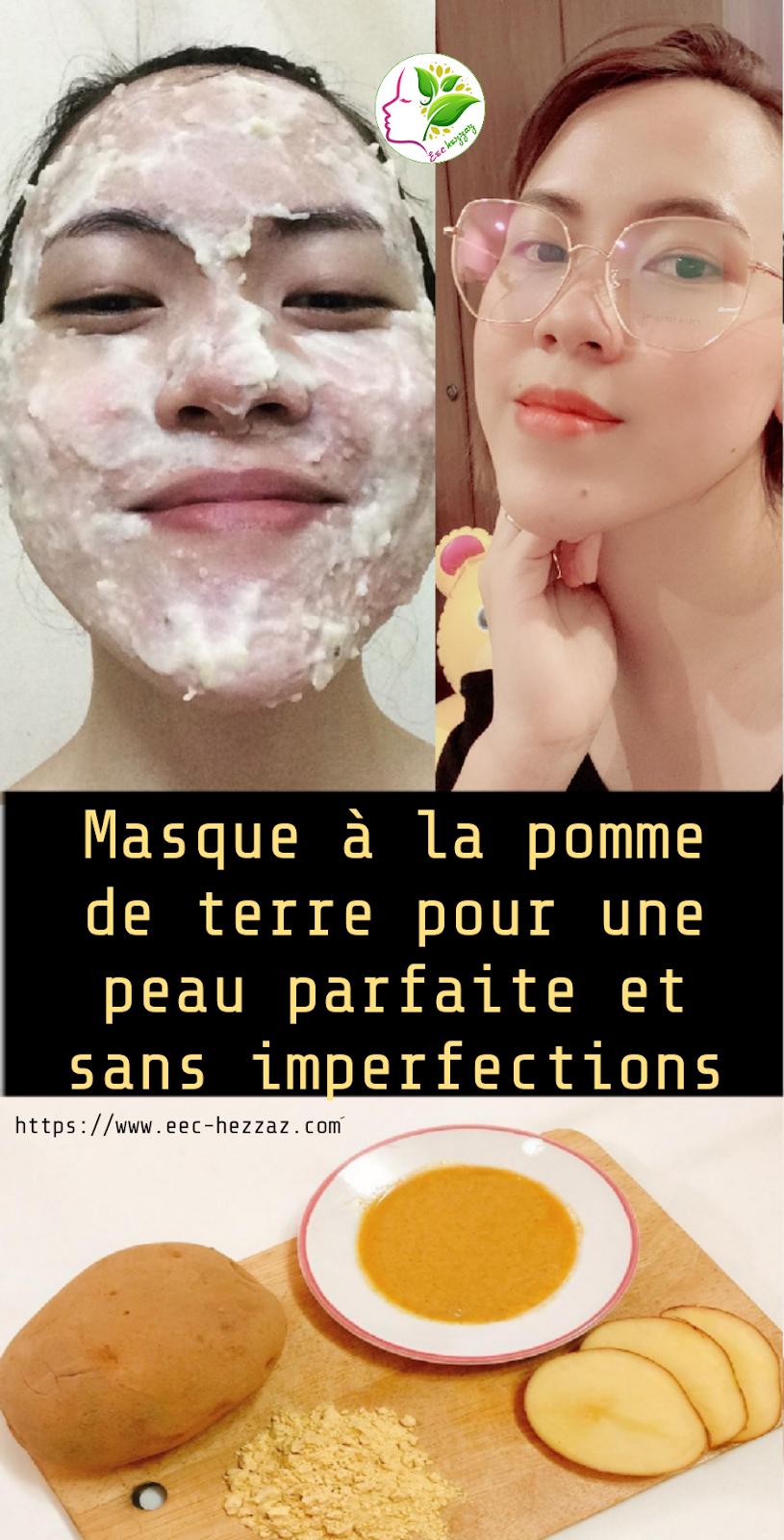 Masque à la pomme de terre pour une peau parfaite et sans imperfections