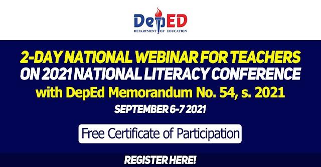 2-DAY NATIONAL WEBINAR FOR TEACHERS ON 2021 NATIONAL LITERACY CONFERENCE   SEPTEMBER 6-7   REGISTER HERE