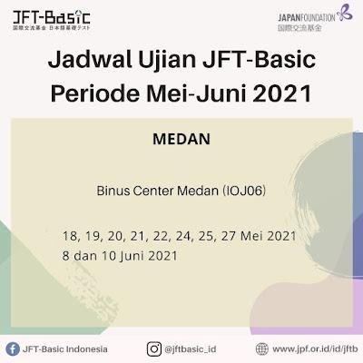 JFT Basic Medan mei juni