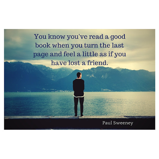 #Quote of the Day: Paul Sweeney on Turning the Last Page of a #Book