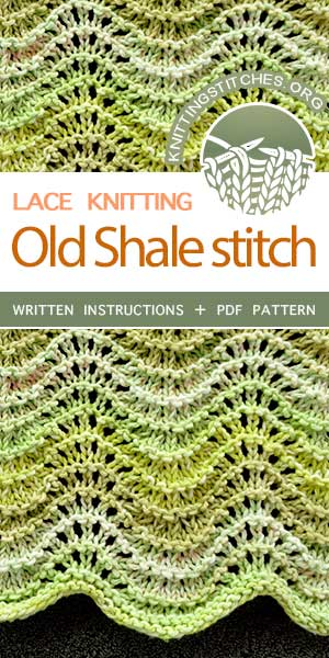 KnittingStitches.org -- The Art of Lace Knitting, knit Old Shale Lace stitch, super easy pattern. #knittingstitches