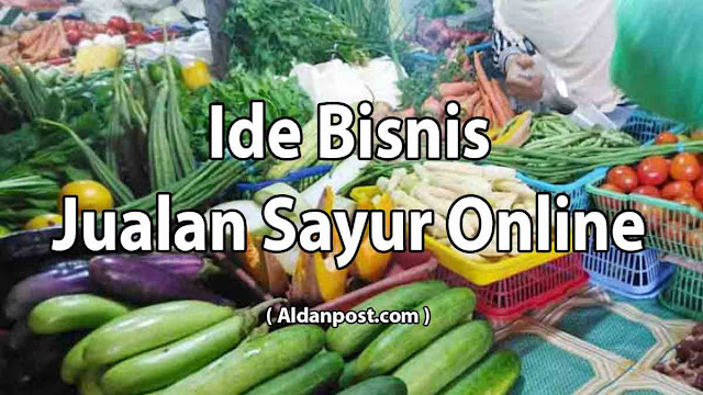 ide-jualan-sayur-online