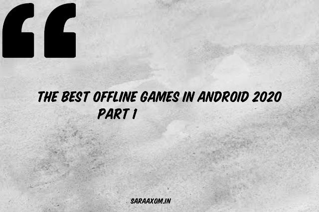 The Best Offline Games in Android 2020