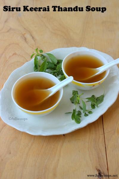 Siru Keerai thandu soup
