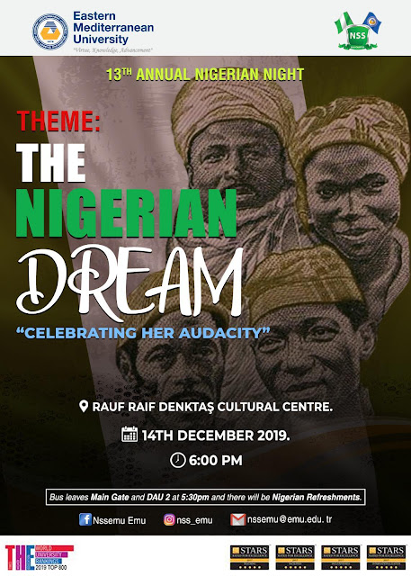 "The EMU 13th Annual Nigerian night is here!! with the Theme ""The Nigerian dream"""