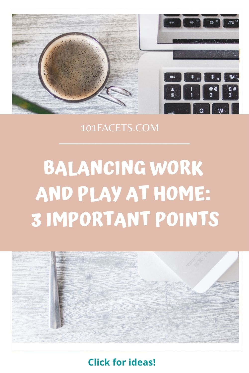 Balancing Work and Play at Home: 3 Important Points