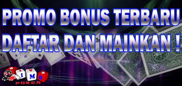 Promo Bonus Imopoker Terbaru | Bonus New Member 50%