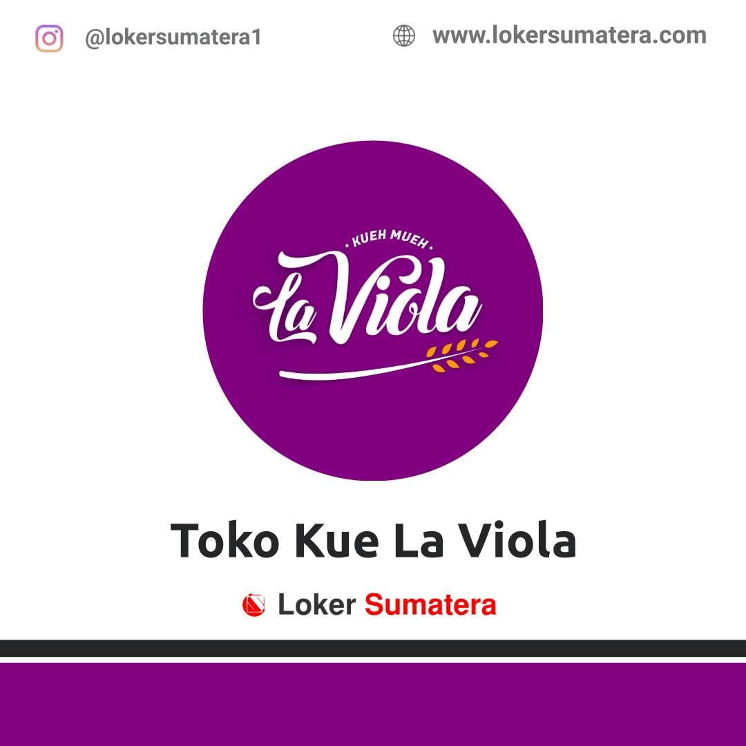 Lowongan Kerja Pekanbaru: Toko Kue La Viola Desember 2020
