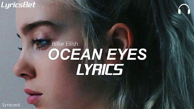Ocean Eyes Lyrics