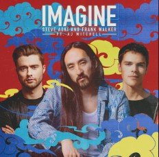 Baixar Musica Imagine - Steve Aoki, Frank Walker e AJ Mitchell Mp3