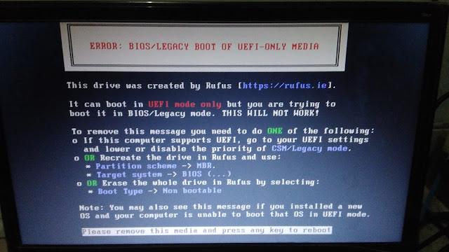 Cara Kedua Mengatasi Error: BIOS/Legacy Boot of UEFI-Only Media