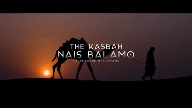 ♪Let's Talk About Music #10 - The Kasbah - Nais Balamo (2019)