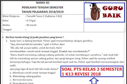 Soal PTS Atau UTS Kelas 3 SD/MI Semester 1 K13 Revisi 2018