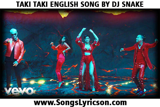 TAKI TAKI SONG LYRICS IN 2 LANGUAGE BY DJ SNAKE