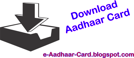 eaadhaar.uidai.gov.in 2013 download