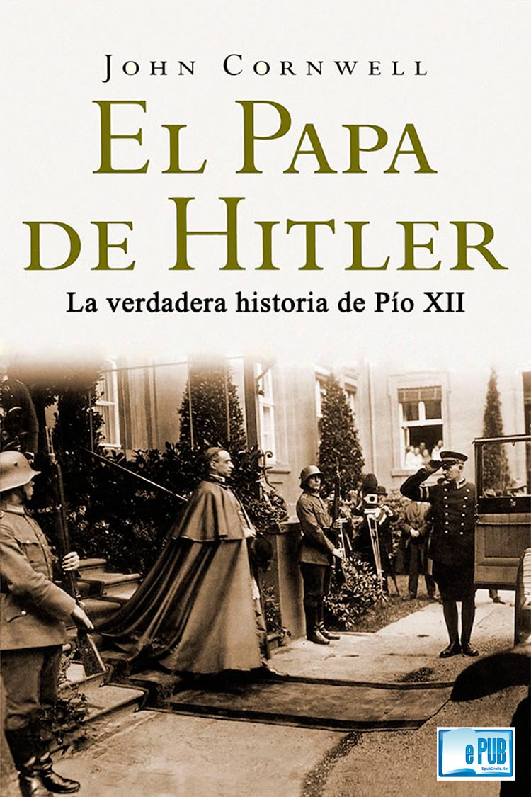El Papa de Hitler – John Cornwell