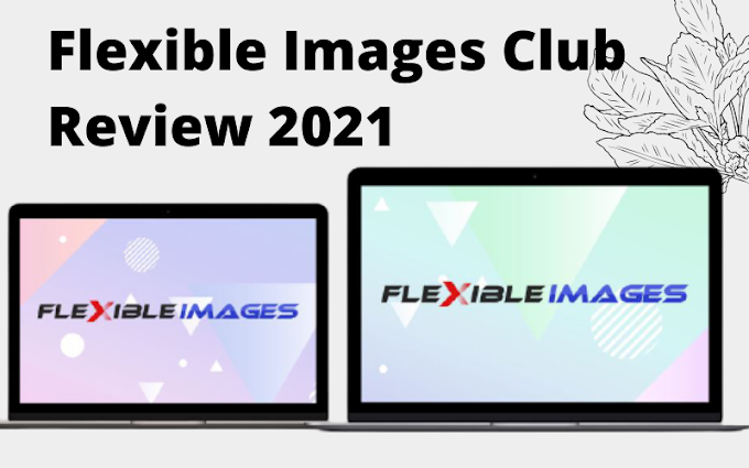 Flexible Images Club Review 2021
