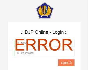 Cara mengatasi masalah djp online