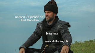 Dirilis Season 2 Episode 13 Hindi Subtitles HD 720 (Episdoe 33, 34 Murged)