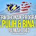 Program Baik Pulih & Bina Baru Rumah B40