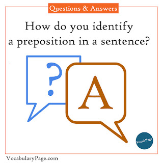 How do you identify a preposition in a sentence?