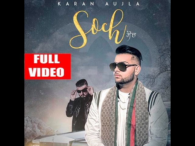 Soch Lyrics - Karan Aujla | Intense