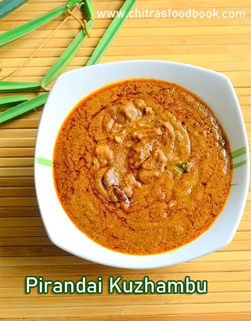 Pirandai Kuzhambu / Adamant Creeper Gravy For Rice
