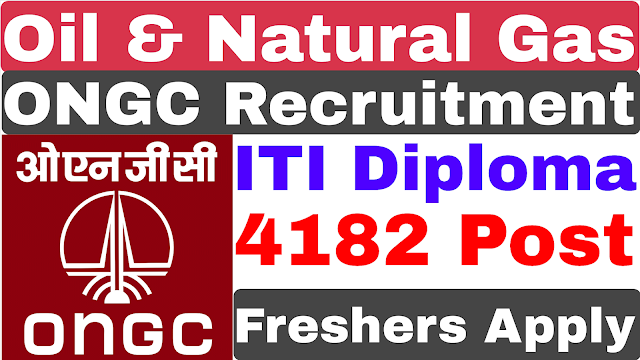 ONGC Recruitment 2020 | 4182 Post | Diploma ITI | ONGC Form Fillup