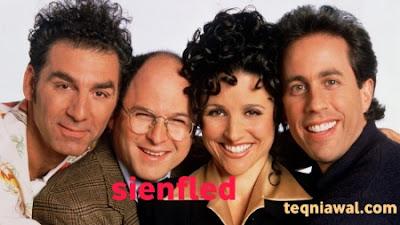 Sienfled- أفضل المسلسلات