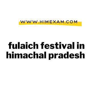 fulaich festival in himachal pradesh