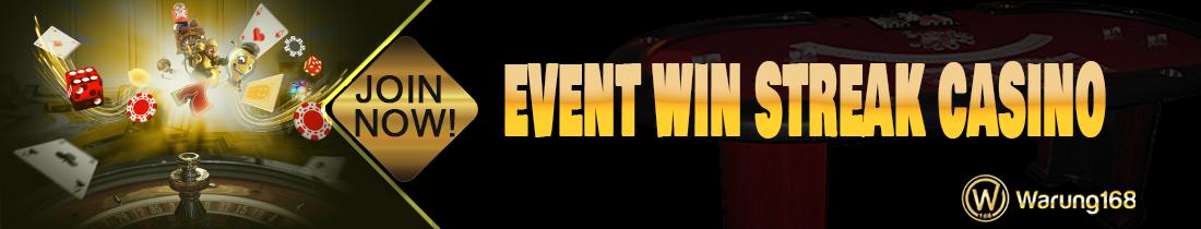 EVENT WIN STREAK CASINO