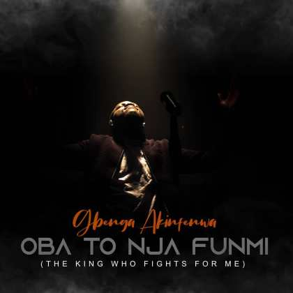 Audio + Video: Gbenga Akinfewa – Oba To Nja Funmi