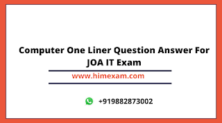Computer One Liner Question Answer For JOA IT Exam