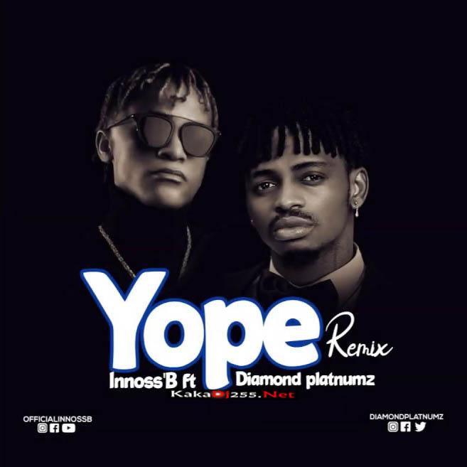 DOWNLOAD MP3: Innoss'B Ft Diamond Platnumz - Yope Remix