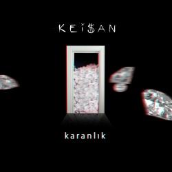 Keişan - Karanlık 2019 Single indir