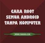 Cara Root Semua Android Tanpa PC/Laptop