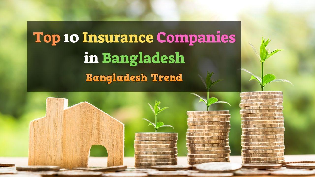 Top 20 Insurance Companies in Bangladesh 2019